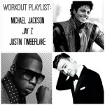 Workout Playlist: MJ, Jay-Z, and JT