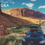 Road Trip Q&A!