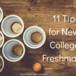 11 Tips for New College Freshman!