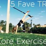 My Five Favorite TRX Core Exercises