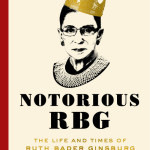 Book Buzz: Notorious RBG – The Life & Times of Ruth Bader Ginsburg