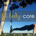"Introducing ""Fit Body: Core"" from Flash Fit Clubs"
