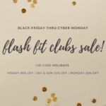 Flash Fit Clubs Holiday Weekend Sale
