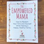 Book Giveaway! The Empowered Mama by Lisa Druxman