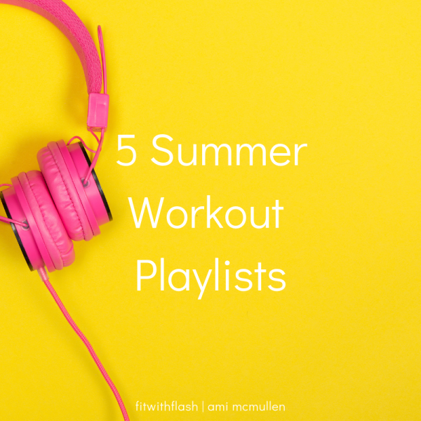 5 Summer Workout Playlists